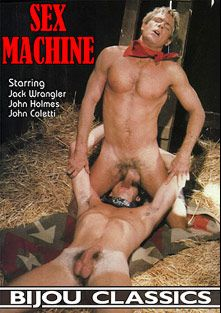 Sex Machine, starring Jack Wrangler, Fred Stolle, Jack Dover, Barry (Bijou), Roy Allen, Bill Harrison, Roger (Bijou), John Coletti, Jim Richards, Wade Ford, Peter Avery, Merle French, Steve Davidson and John Holmes, produced by Bijou Gay Classics.