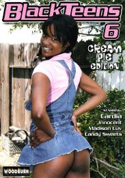 """Featured Category - Cream Pies presents the adult entertainment movie """"Black Teens 6""""."""