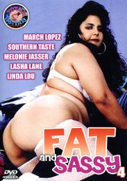 """Just Added presents the adult entertainment movie """"Fat And Sassy 4""""."""