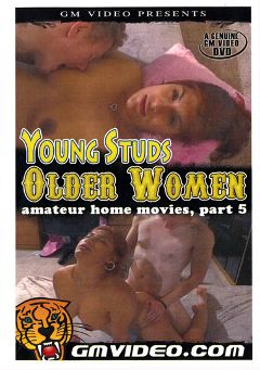 "Adult entertainment movie ""Amateur Home Movies 5: Young Studs Older Women"". Produced by GM Video."