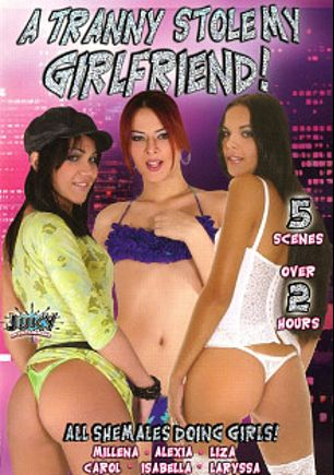A Tranny Stole My Girlfriend, starring Isabella (o), Laryssa (o), Alexia Carbone, Carol (Sexxxy World Brasil), Milena (o) and Milena, produced by Juicy Entertainment.