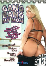 "Just Added presents the adult entertainment movie ""Gang Bang My Mom""."