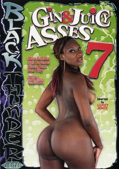 "Adult entertainment movie ""Gin And Juicy Asses 7"" starring Miss Simone, Cali Caramel & Gen Tilly. Produced by Legend."