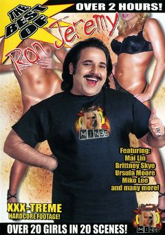 "Adult entertainment movie ""The Best Of Ron Jeremy"" starring Ron Jeremy, Brittney Skye & Mai Lin. Produced by Evil Mindz."