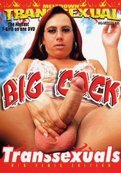 "Adult entertainment movie ""Big Cock Transsexuals"". Produced by Meltdown."