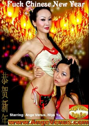 Fuck Chinese New Year, starring Niya Yu and Ange Venus, produced by Ange Venus Productions.