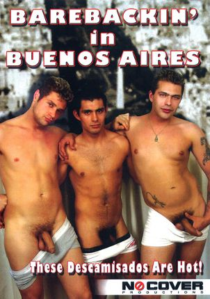 Gay Adult Movie Barebackin' In Buenos Aires