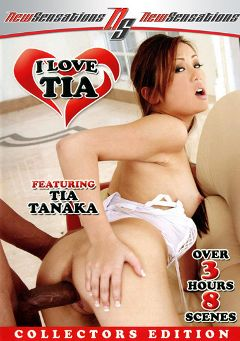 "Adult entertainment movie ""I Love Tia"" starring Tia Tanaka, Brother Love & Mike Adriano. Produced by New Sensations."