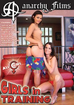 "Adult entertainment movie ""Girls In Training"" starring Jamie Marie, Crissy Moon & Drew Butterfly. Produced by Anarchy Films."