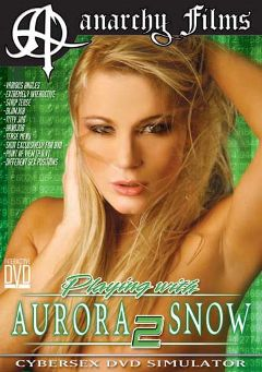 "Adult entertainment movie ""Playing With Aurora Snow 2"" starring Aurora Snow. Produced by Anarchy Films."