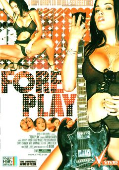 "Adult entertainment movie ""Foreplay"" starring Lanny Barbie, Audrey Bitoni & Presley Maddox. Produced by Vivid Entertainment."