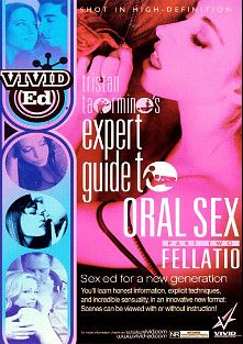 Expert Guide To Oral Sex 2: Fellatio, produced by Vivid Entertainment and Vivid Ed.