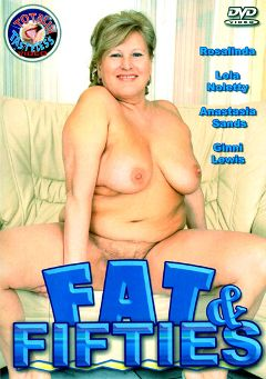 "Adult entertainment movie ""Fat And Fifties"" starring Lola Noletty, Rosalinda & Anastasia Sands. Produced by Totally Tasteless Video."