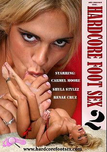 Hardcore Foot Sex 2, starring Renae Cruz, Carmel Moore and Shyla Stylez, produced by JML Design.