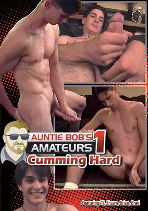 Gay Adult Movie Auntie Bob's Amateur Gay Video: Cumming Hard