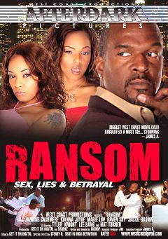 "Adult entertainment movie ""Ransom"" starring Jazmine Cashmere, Marie Luv & Jackie Brown. Produced by West Coast Productions."