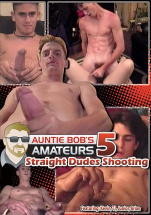 Gay Adult Movie Auntie Bobs Amateur Gay Video 5: Straight Dudes Shooting