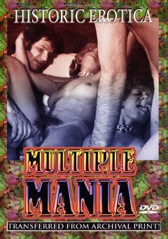 "Adult entertainment movie ""Multiple Mania"". Produced by Historic Erotica."