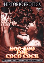 "Just Added presents the adult entertainment movie ""Koo-Koo For Coco Cock""."