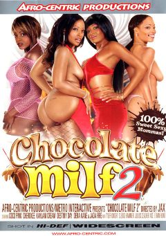 "Adult entertainment movie ""Chocolate Milf 2"" starring Kaylani Kream, Cherokee Da' Ass & Jada Fire. Produced by Metro Media Entertainment."
