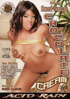 "Adult entertainment movie ""Chocolate Cream"" starring Nyomi Banxxx, Melrose Foxxx & Misty Stone. Produced by Acid Rain."