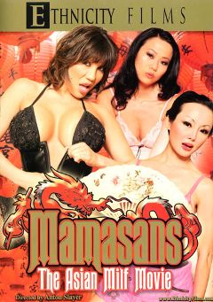 "Adult entertainment movie ""Mamasans The Asian MILF Movie"" starring Ange Venus, Kaiya Lynn & Ava Devine. Produced by Metro Media Entertainment."