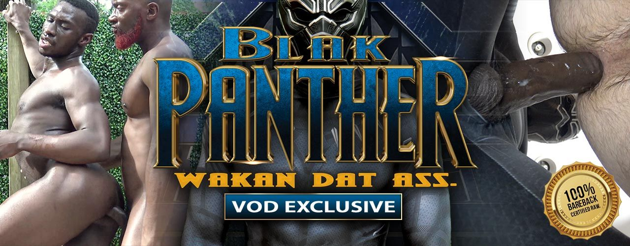 The Blak Panther is torn between ruling over his beloved Wakanda, warrior tribes, international terrorists and fucking all day and night. Watch it now!