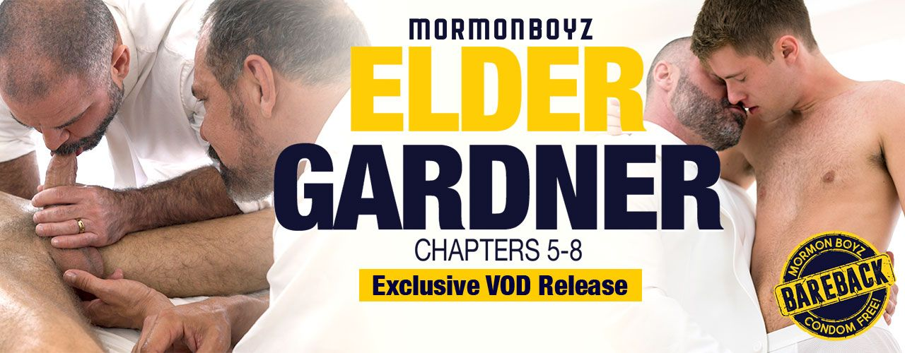 Mormon Boyz presents Elder Gardner Chapters 5-8! Check out this amazing VOD exclusive release right now!