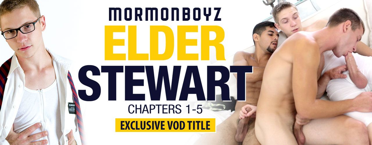 Mormon Boyz presents Elder Stewart Chapters 1-5! Check out this exclusive VOD title now!