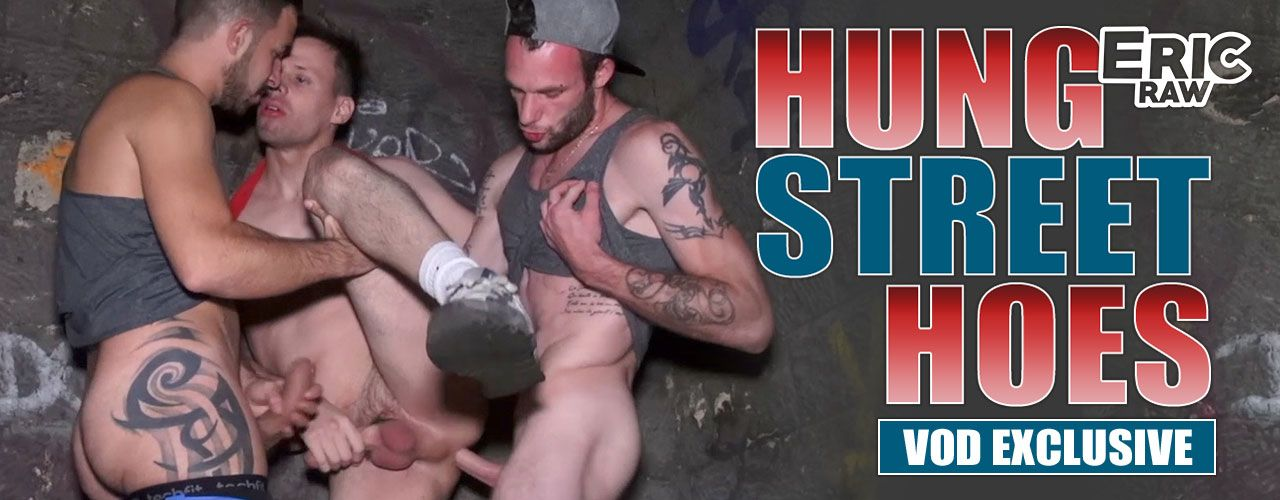 VOD exclusive Hung Street Hoes is here! Eric Raw brings you this hot fantasy you don't want to miss!