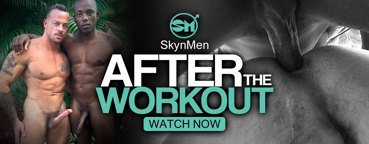 Skyn Men presents 4 dream scenes in After The Workout! Watch these studs work up a sweat AFTER the workout!