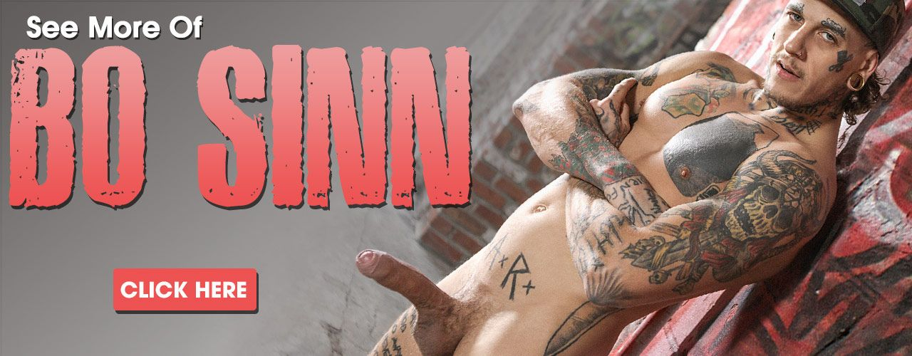 Heavily tatted Bo Sinn is ready for you! Check out this hung star right now!