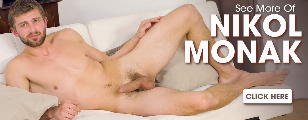 Handsome hunk Nikol Monak has tons of hot scenes! Check them out here!