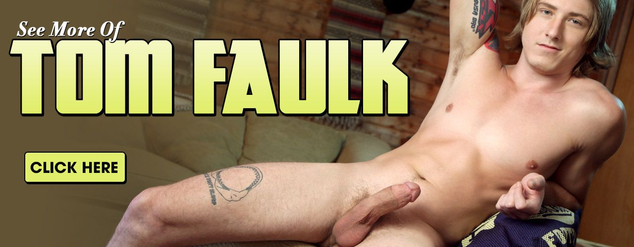 Tom Faulk is a laid-back, blond, green-eyed hunk looks like he should be carrying a surfboard under his arm at all times! Click here to see more!