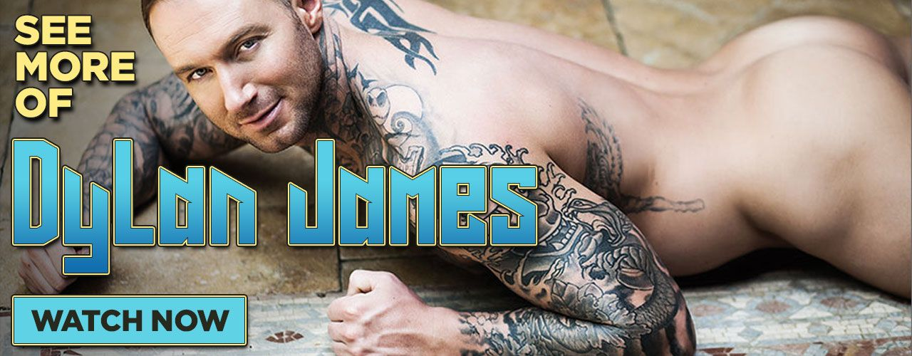 Dylan James is a tatted buff stud! Check him out right now!