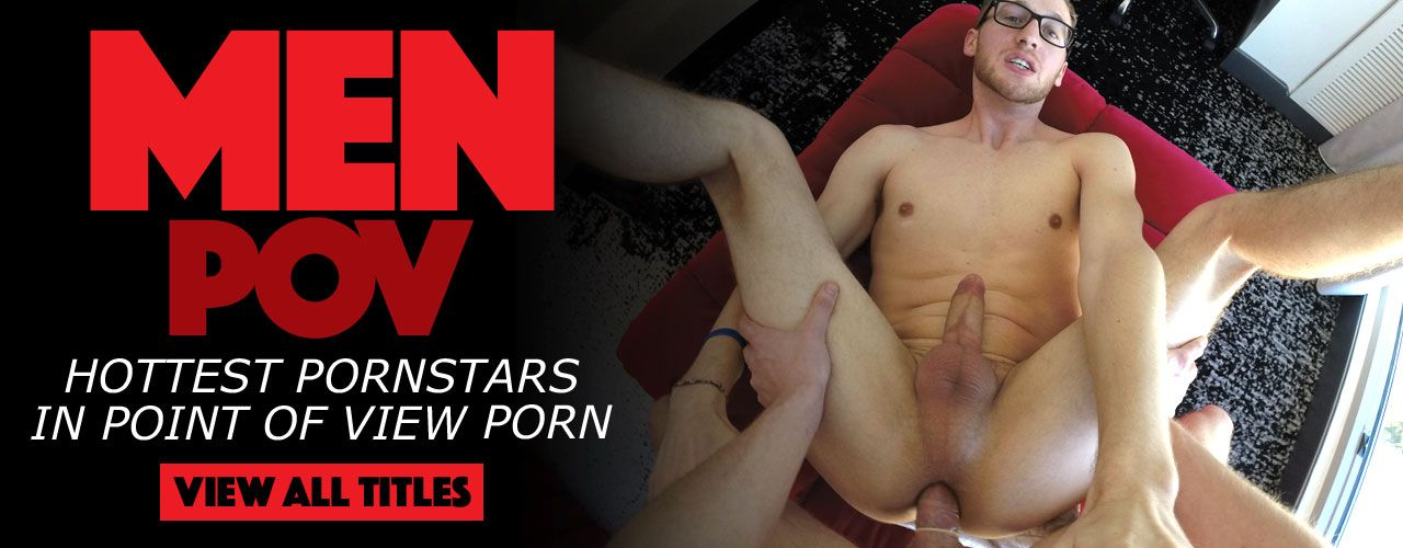 Men POV brings you the hottest pornstars in point of action! Check out their movies here!