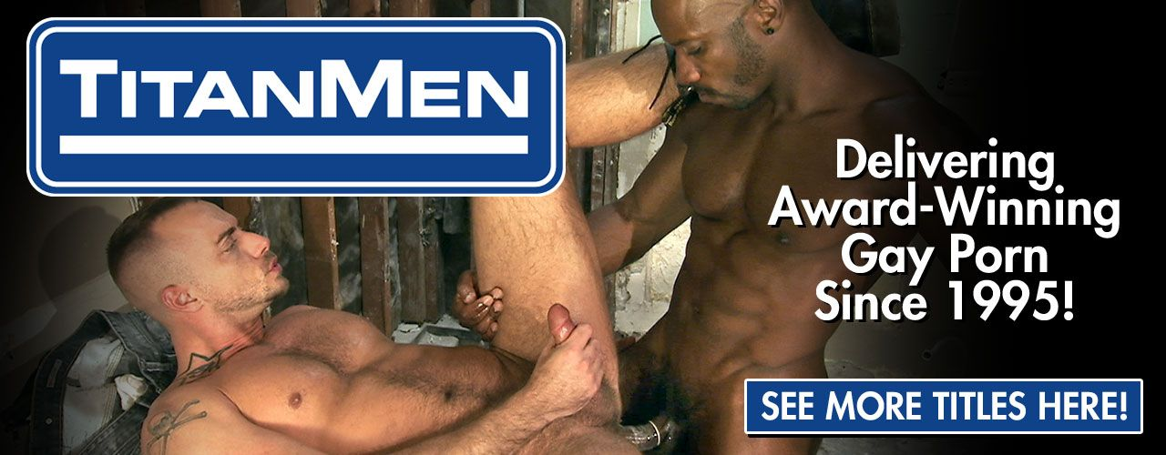 Titan Media is the standard for hot safe sex! Click to see all of their titles!
