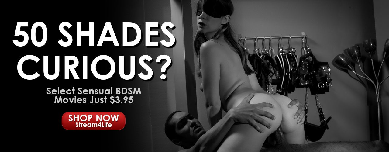 50 Shades Curious? Select sensual BDSM movies just 3.95 for a limited time! Check them out now!
