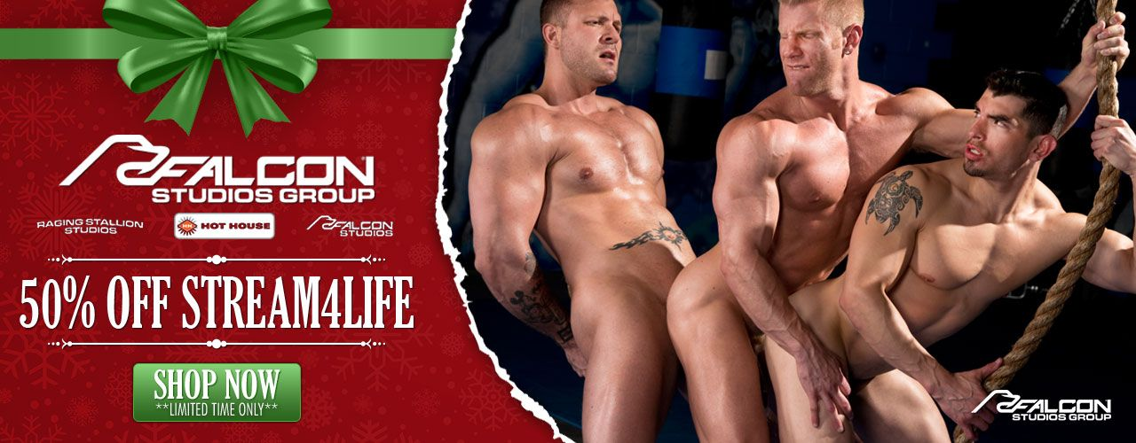 Falcon Studios Group movies are now on sale! 50% off Stream4Life! Limited time only, get them while you can!
