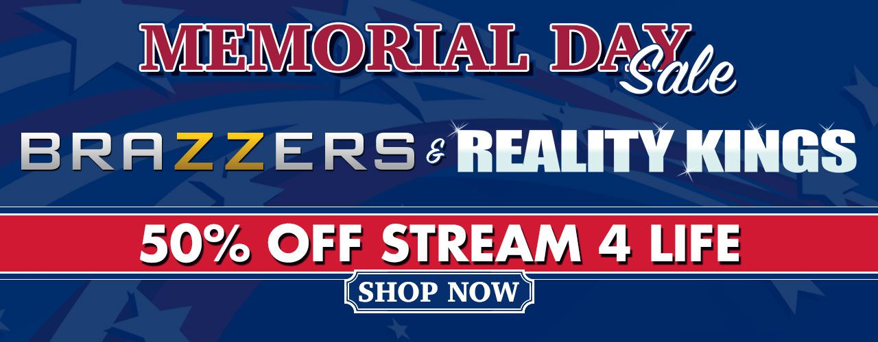 Don't miss out on our Memorial Day Weekend sale, 50% off all Brazzers and Reality King titles. Shop the sale now!!