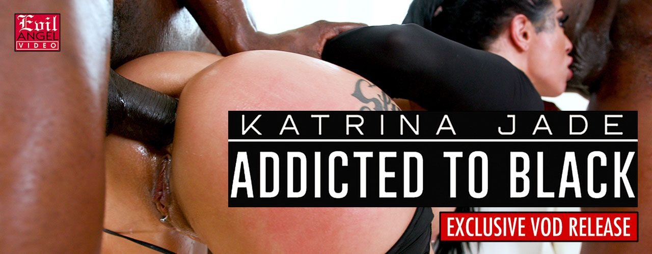"In ace director Jonni Darkko's ""Katrina Jade: Addicted To Black,"" the striking, bad-girl beauty makes her interracial anal debut! Watch it now!"