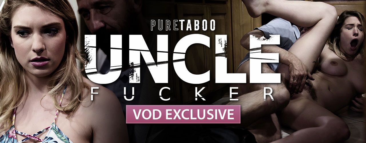 VOD exclusive Uncle Fucker is out right now! Check out this new hit from Pure Taboo!