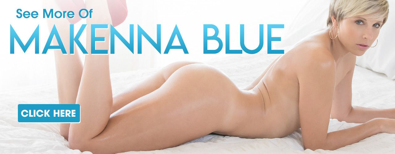 Sexy Makenna Blue is at your fingertips! Check out her movies here.