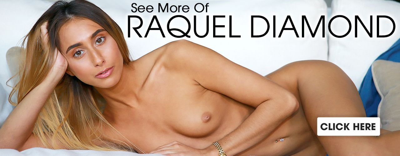 Raquel Diamond is a super hot Latina star you should check out now!