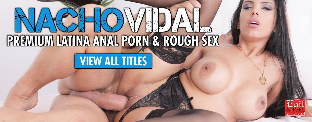 Nacho Vidal brings you premium Latina anal porn and rough sex!