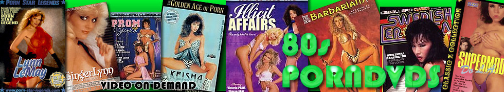 Click Here to return to Porn from the 80's.  Classic Porn Movies on Demand