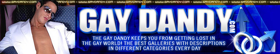 Click Here to return to Gay Dandy VOD