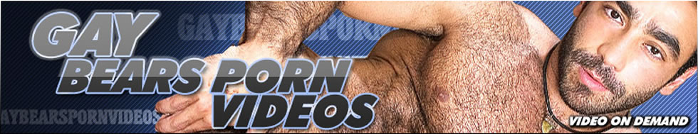 Click Here to return to Watch Gay Bears Porn Videos - Watch gay porn featuring husky hairy bears