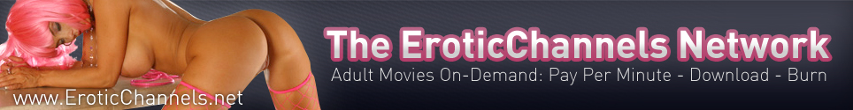 Click Here to return to Erotic Channels