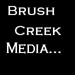 Click Here to return to Brush Creek Media
